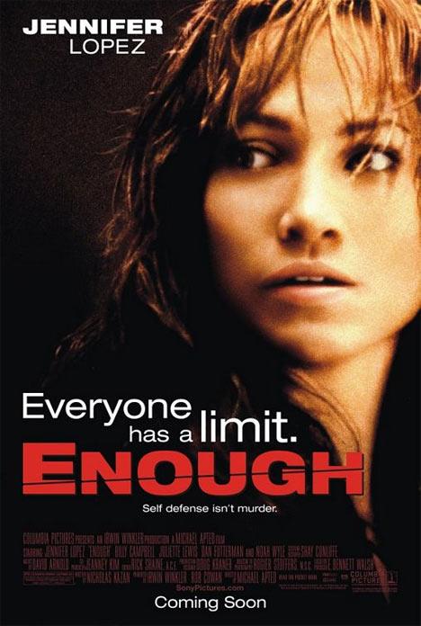 Enough Poster #1