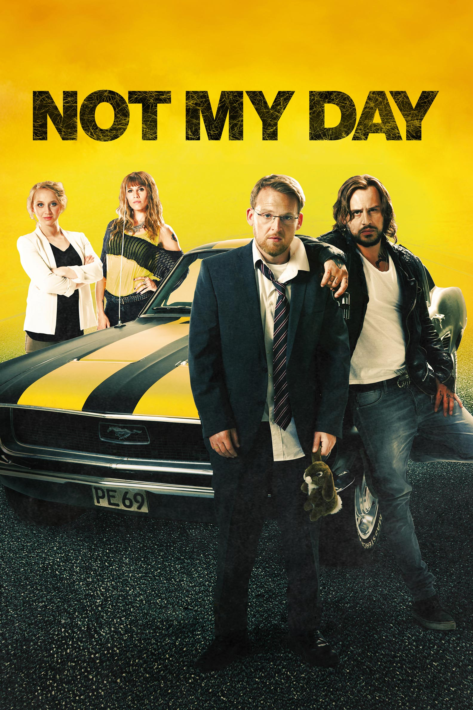 Not My Day Poster #1