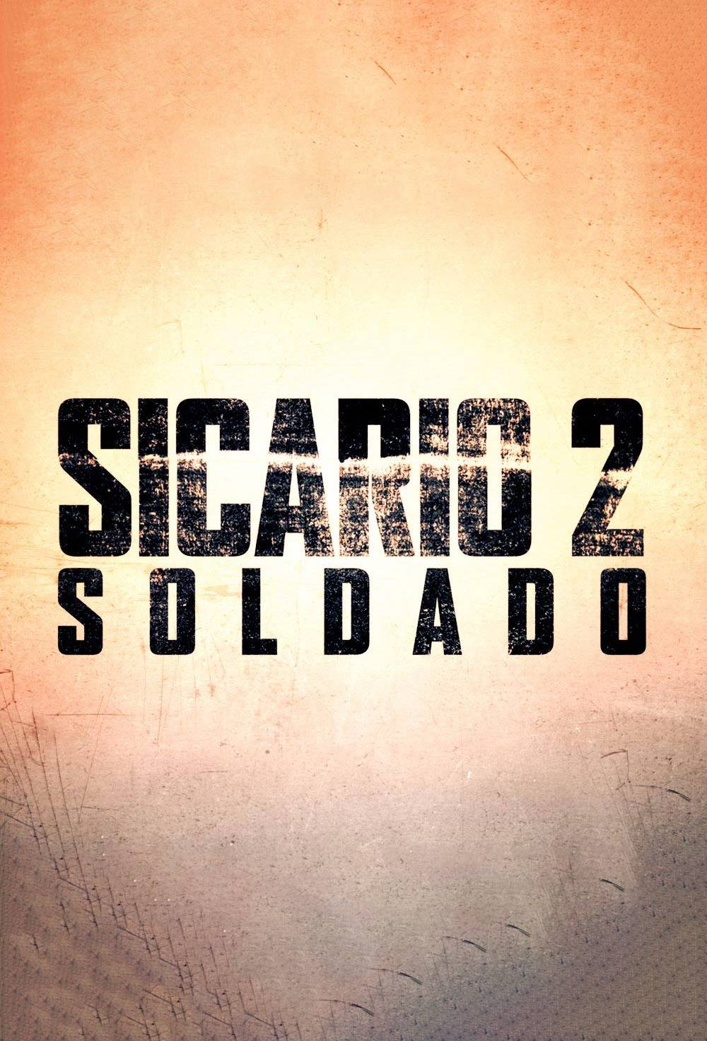 Sicario: Day of the Soldado Poster #1