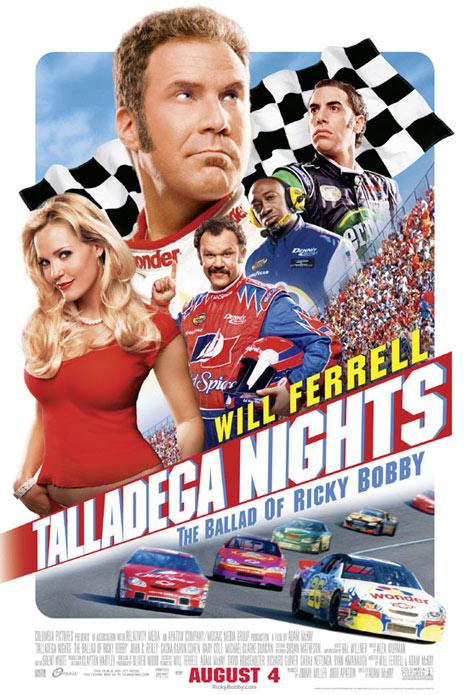 Talladega Nights: The Ballad of Ricky Bobby Poster #1
