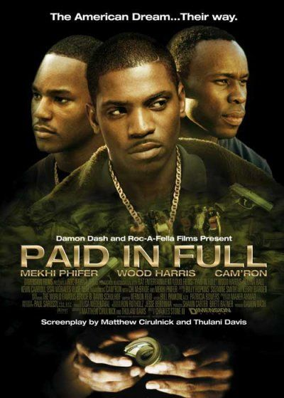 Paid in Full Poster #1