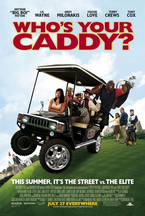 Who's Your Caddy? Poster #1