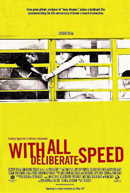 With All Deliberate Speed Poster #1