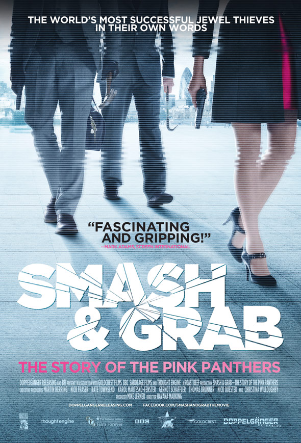 Smash & Grab: The Story of the Pink Panthers Poster #1