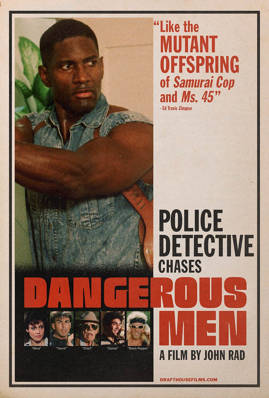 Dangerous Men Poster #1