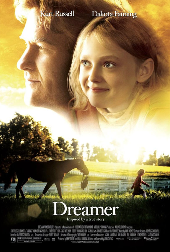 Dreamer: Inspired By A True Story Poster #1