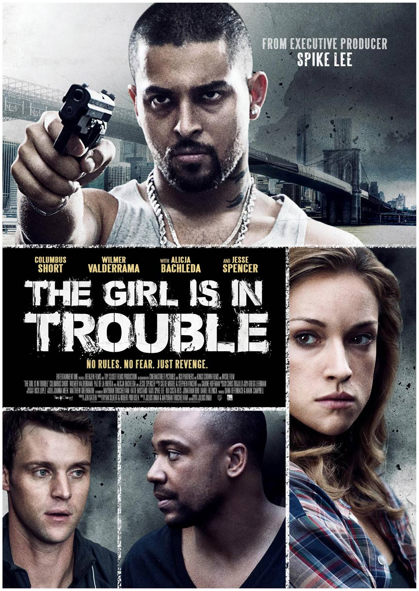 The Girl is in Trouble Poster #1