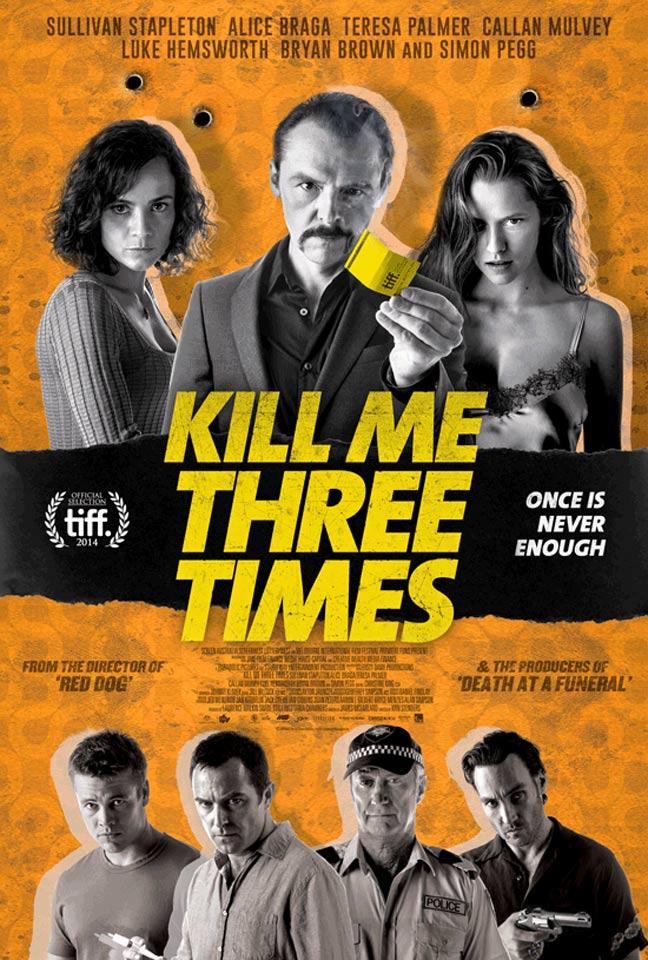 Kill Me Three Times Poster #1