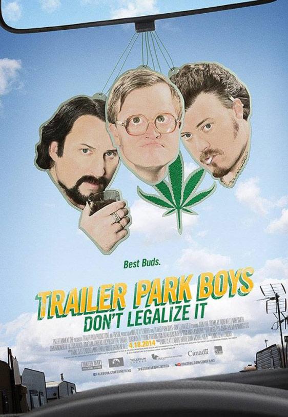 Trailer Park Boys 3: Don't Legalize It Poster #1