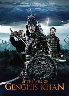 By the Will of Genghis Khan (2010) Poster #1 - Trailer Addict