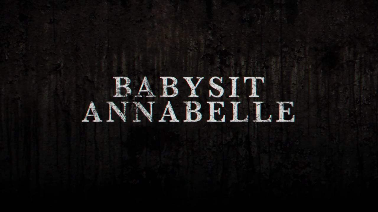Annabelle: Creation Viral - Babysit Annabelle (2017) Screen Capture #1