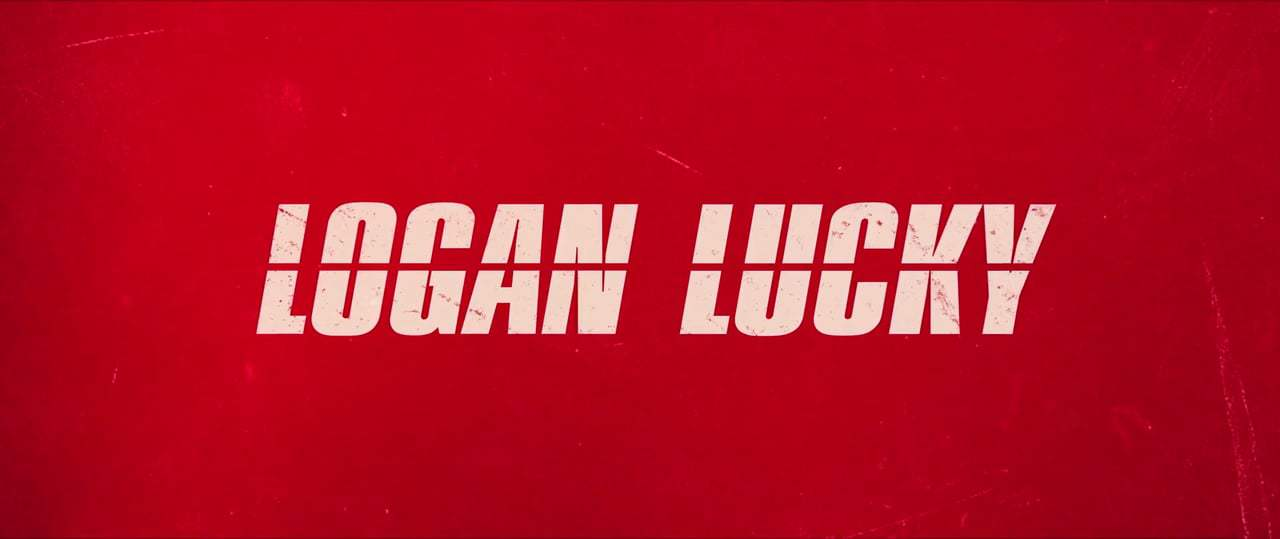 Logan Lucky TV Spot - The Heist Is On (2017) Screen Capture #4