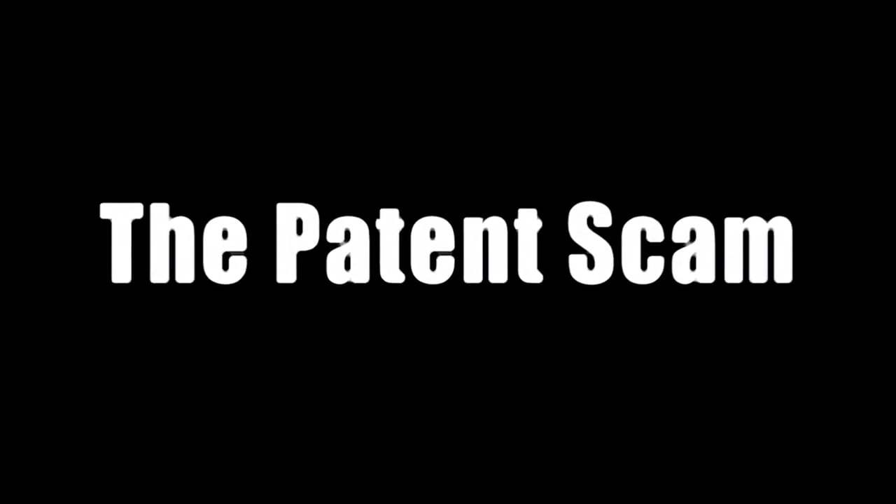 The Patent Scam Trailer (2017) Screen Capture #4