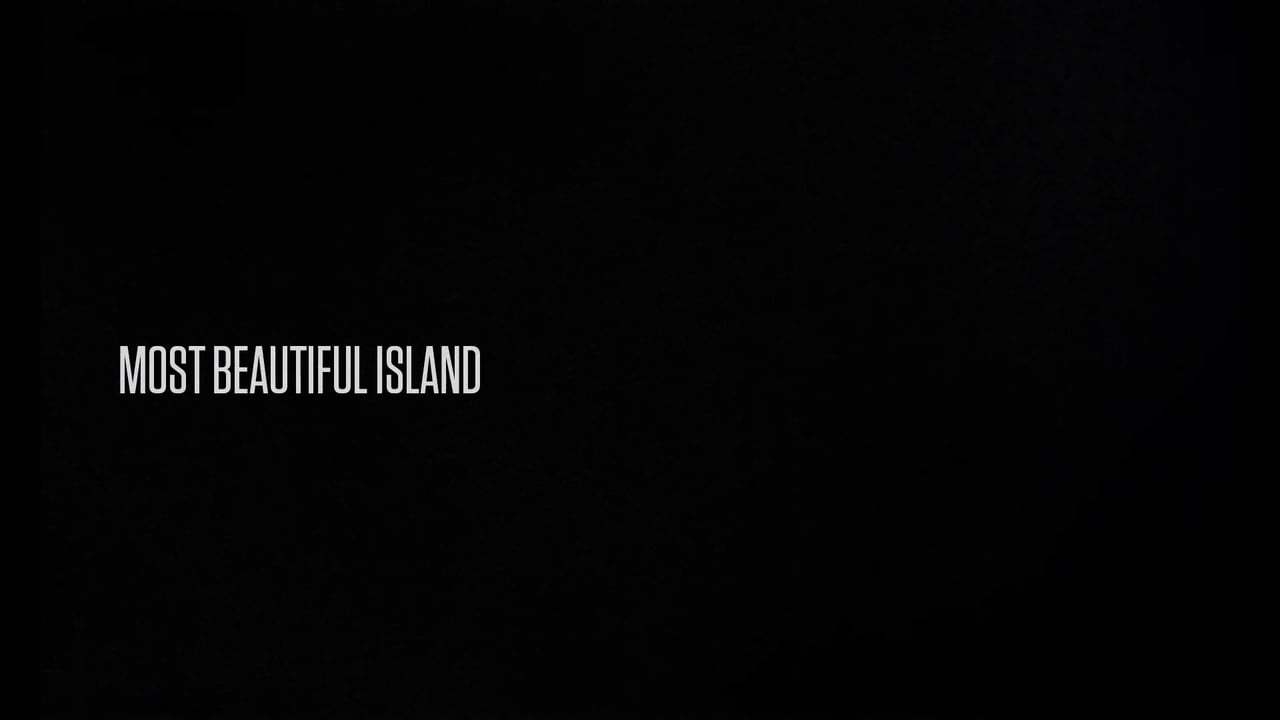 Most Beautiful Island Trailer (2017) Screen Capture #4