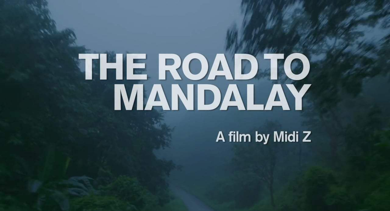 The Road to Mandalay Trailer (2016) Screen Capture #4