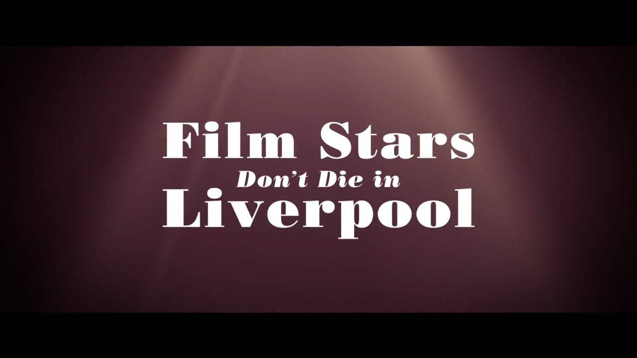 Film Stars Don't Die in Liverpool Trailer (2017) Screen Capture #4