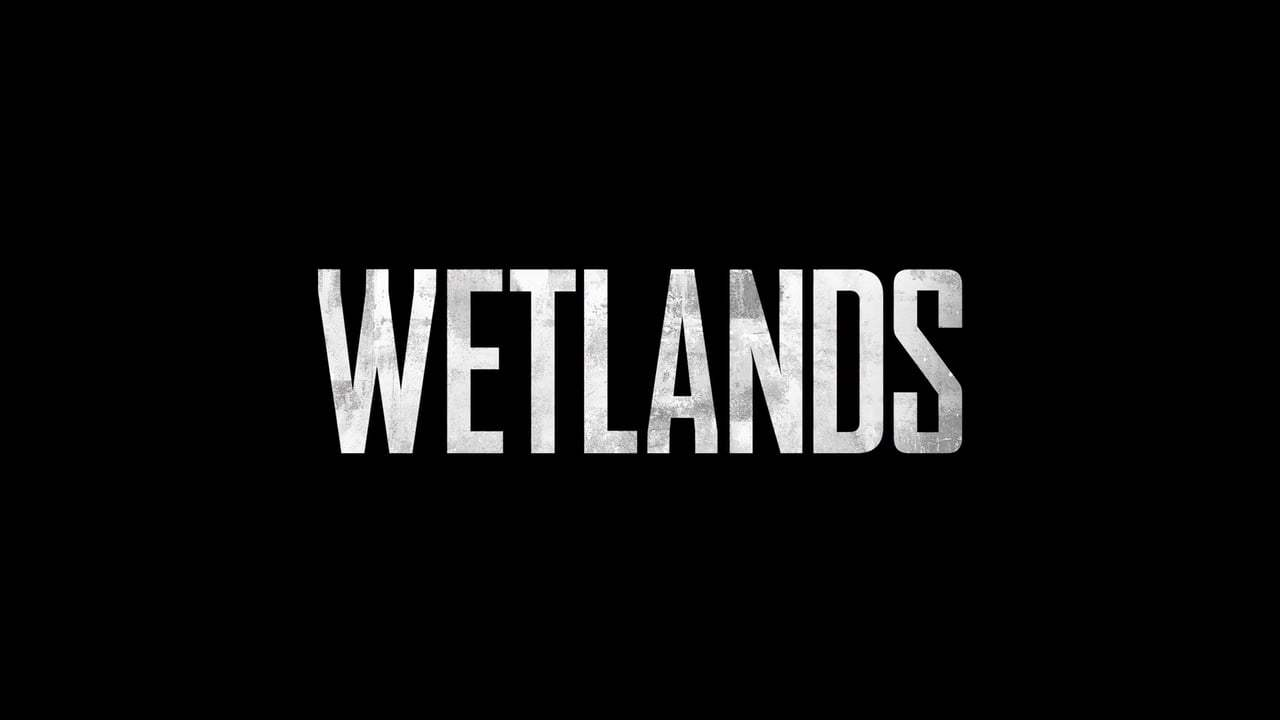 Wetlands Trailer (2017) Screen Capture #4