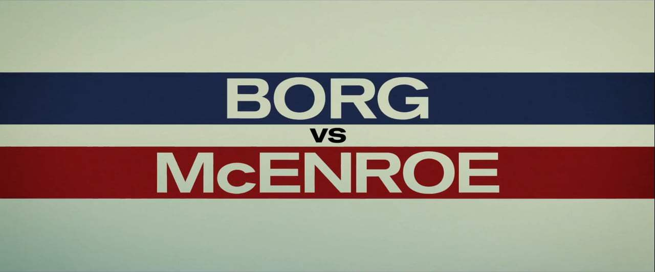 Borg/McEnroe TV Spot - Tremendous (2017) Screen Capture #4