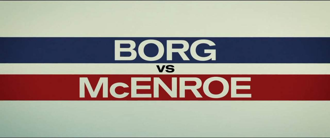 Borg/McEnroe (2017) - You Cannot Be Serious Screen Capture #4