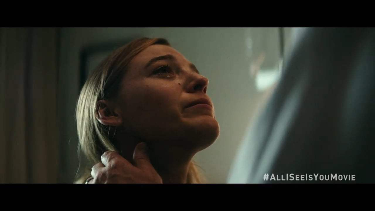 All I See Is You TV Spot - Do You Know Alternate (2017) Screen Capture #2