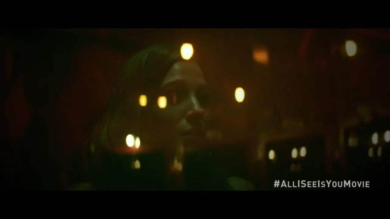 All I See Is You TV Spot - Do You Know Alternate (2017) Screen Capture #3