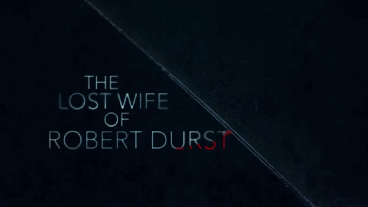The Lost Wife of Robert Durst Trailer (2017) Screen Capture #4