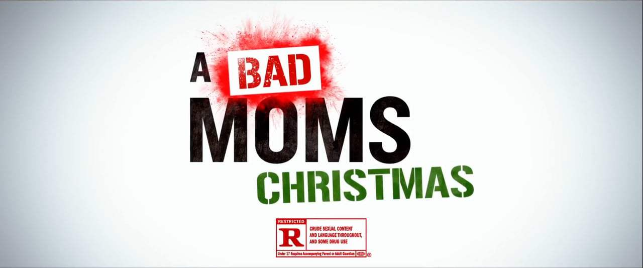 A Bad Mom's Christmas TV Spot -Good Time (2017) Screen Capture #4