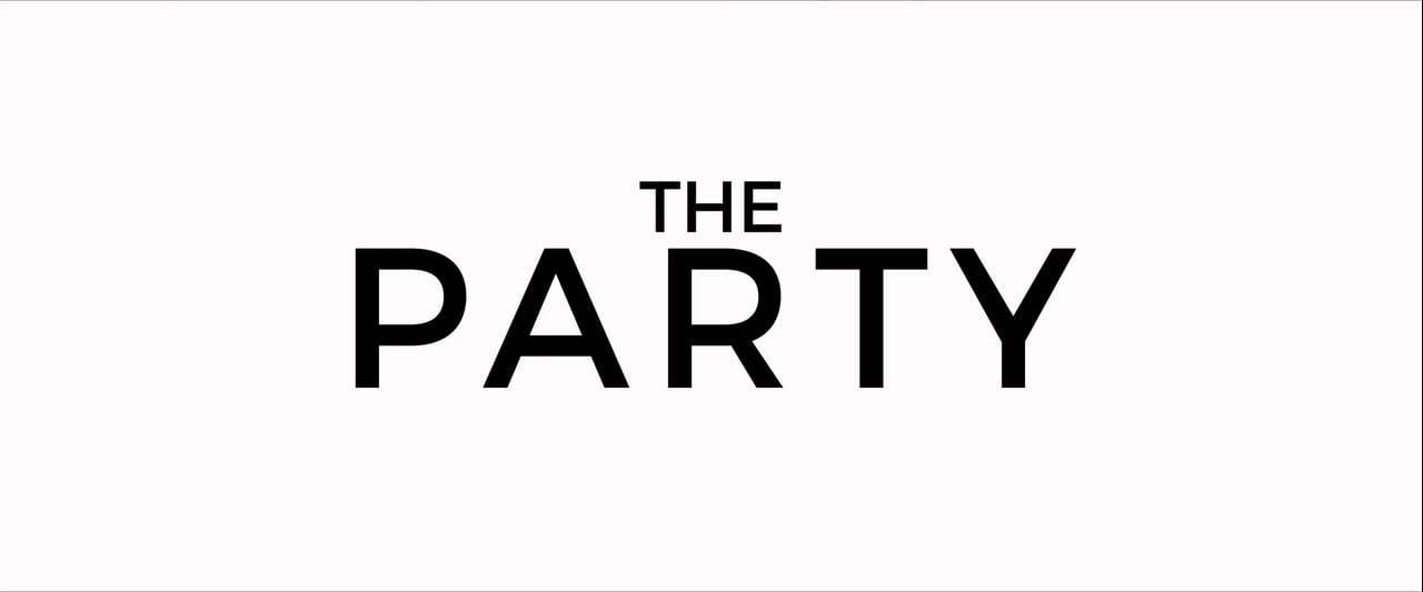 The Party Feature Trailer (2017) Screen Capture #4