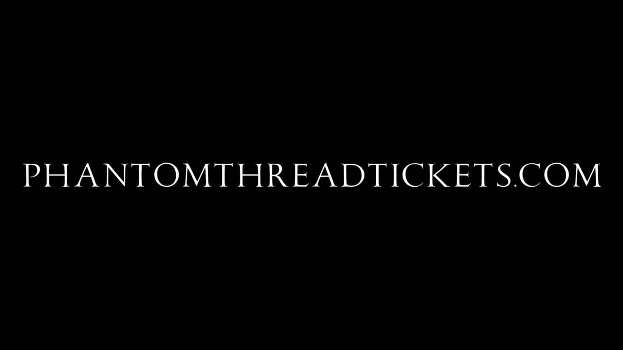 Phantom Thread TV Spot - Tickets on Sale (2017) Screen Capture #4