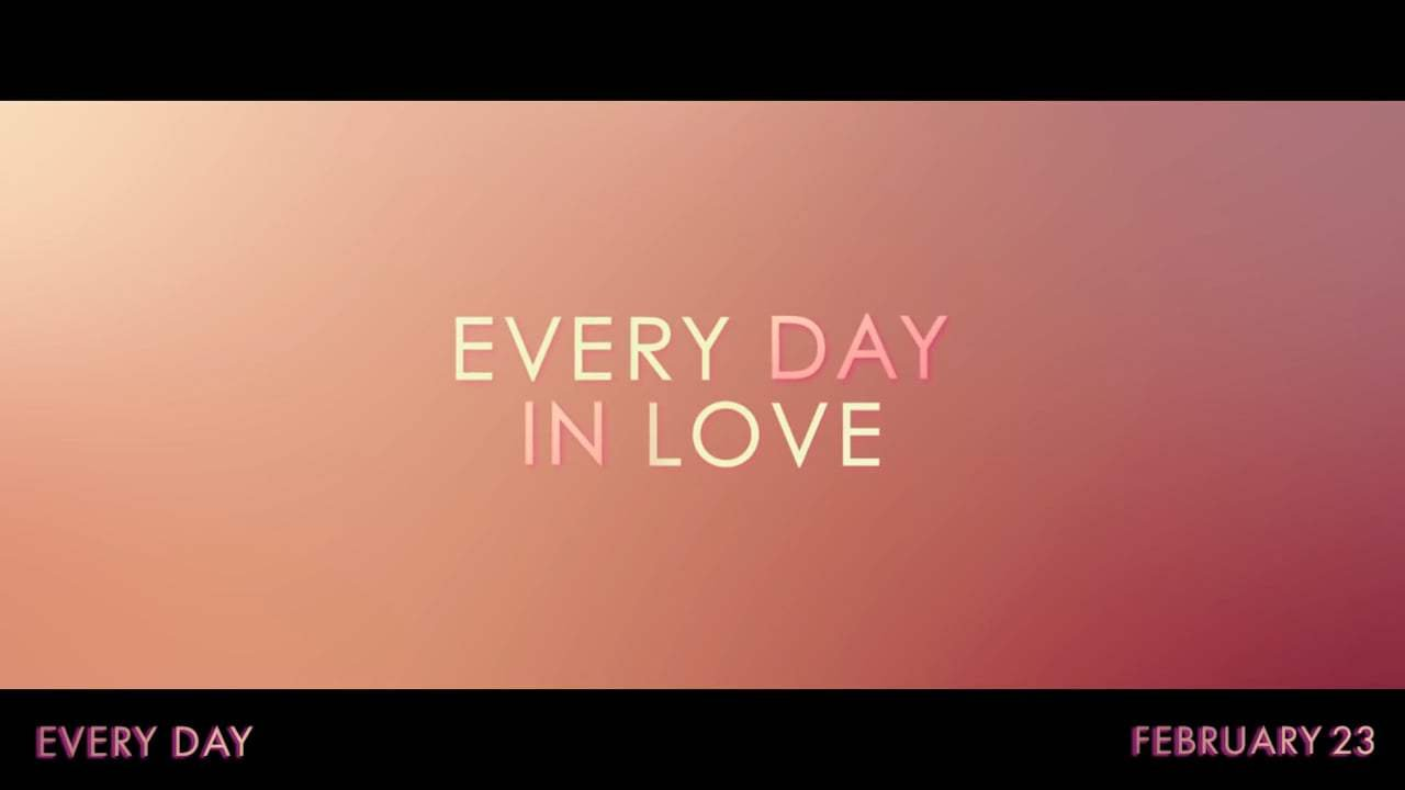 Every Day Trailer (2018) Screen Capture #3