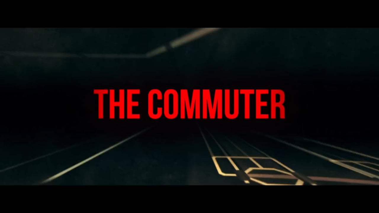 The Commuter TV Spot - Doesn't Belong (2018) Screen Capture #4