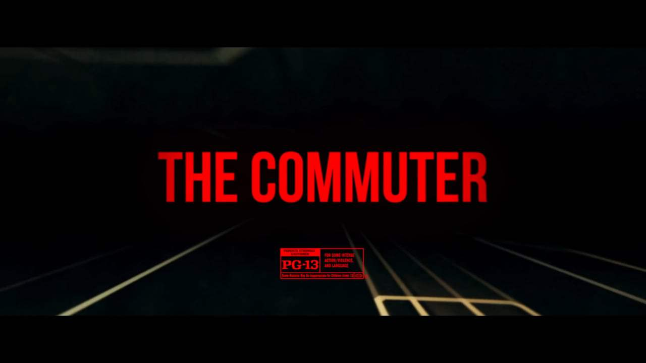 The Commuter TV Spot - Thrilling (2018) Screen Capture #4