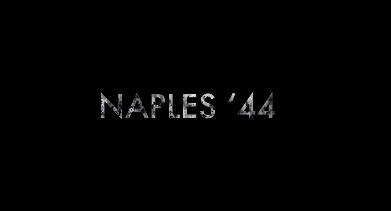 Naples '44 Trailer (2017) Screen Capture #4
