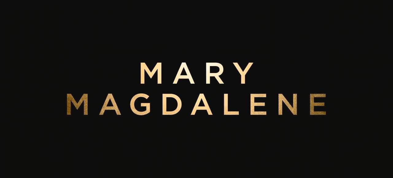 Mary Magdalene Featurette - Cast (2018) Screen Capture #1