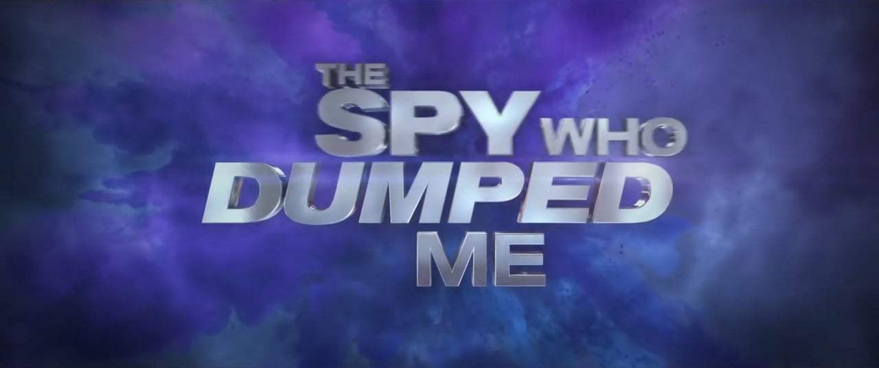 The Spy Who Dumped Me Feature Trailer (2018) Screen Capture #4