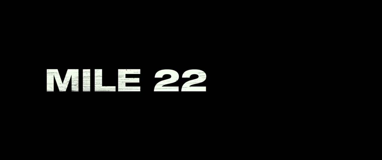 Mile 22 Red Band Trailer (2018) Screen Capture #4