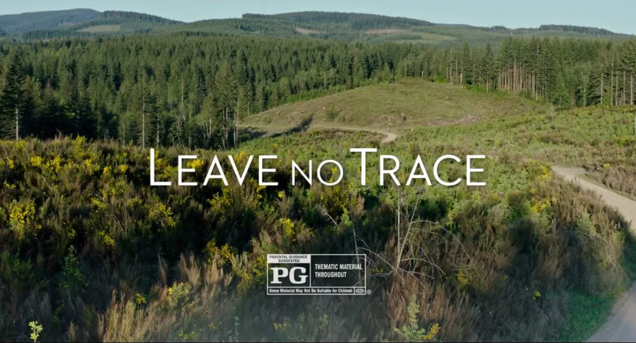 Leave No Trace TV Spot - Raving (2018) Screen Capture #4