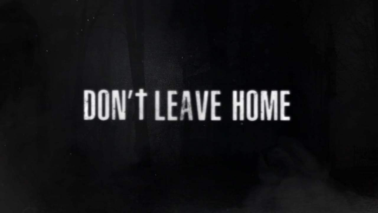 Don't Leave Home Trailer (2018) Screen Capture #4