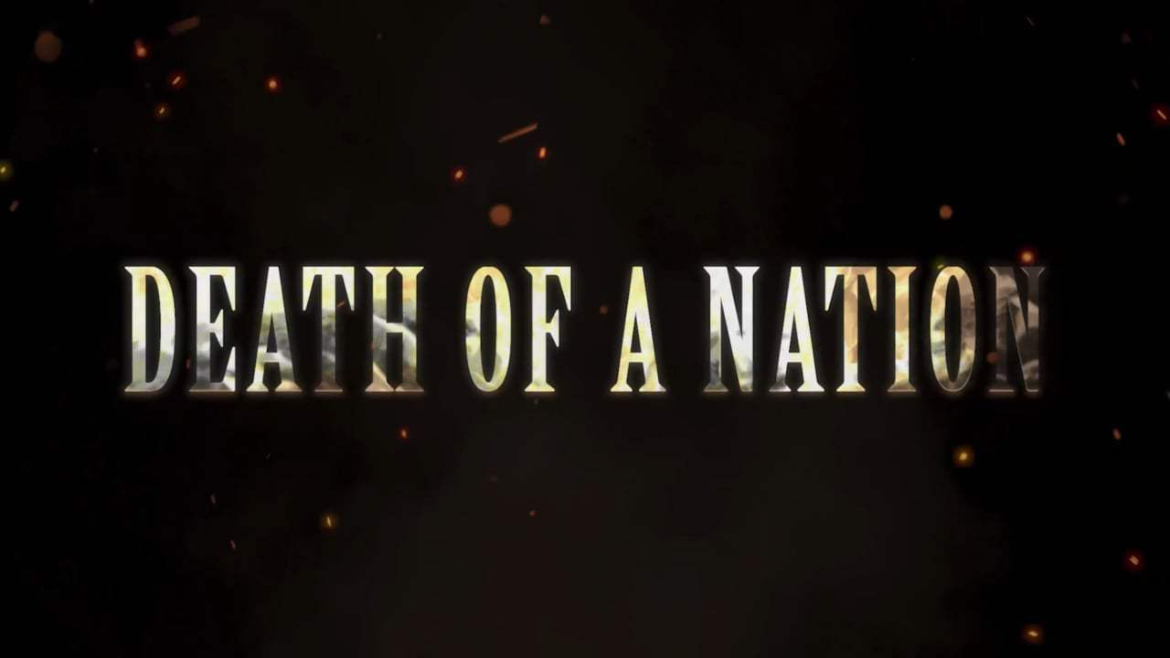 Death of a Nation Trailer (2018) Screen Capture #3