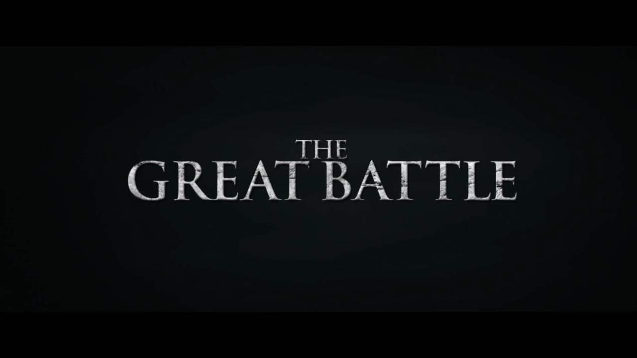 The Great Battle Trailer (2018) Screen Capture #4