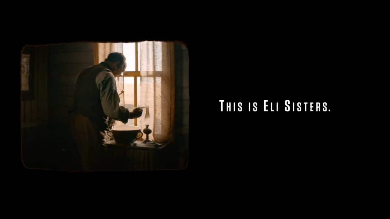 The Sisters Brothers Feature Trailer (2018) Screen Capture #1