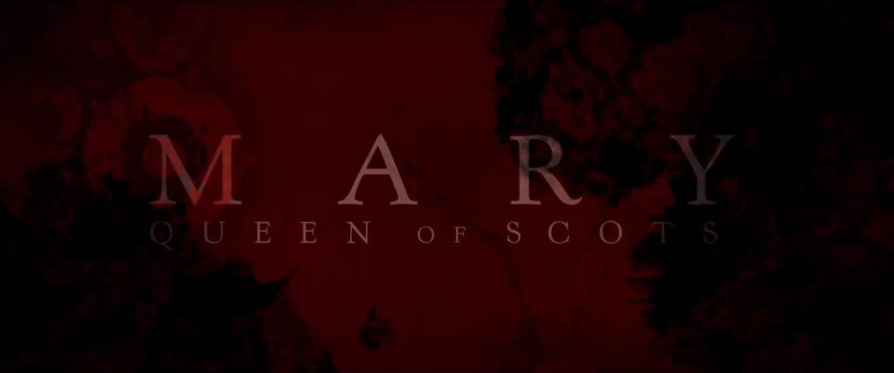 Mary Queen of Scots International Trailer (2018) Screen Capture #4