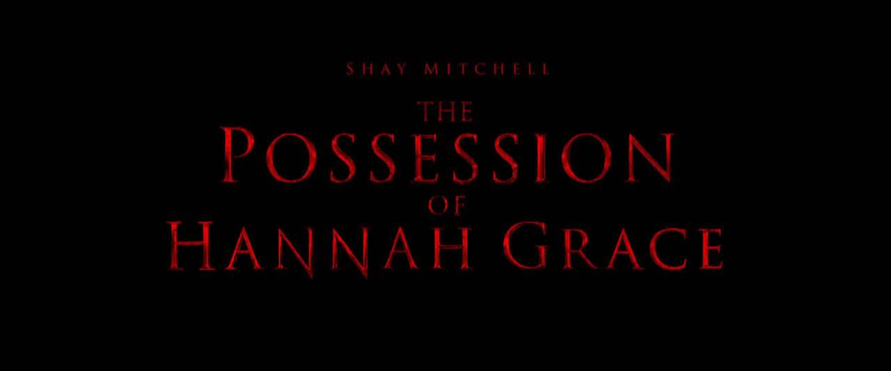 The Possession of Hannah Grace TV Spot - Next (2018) Screen Capture #4