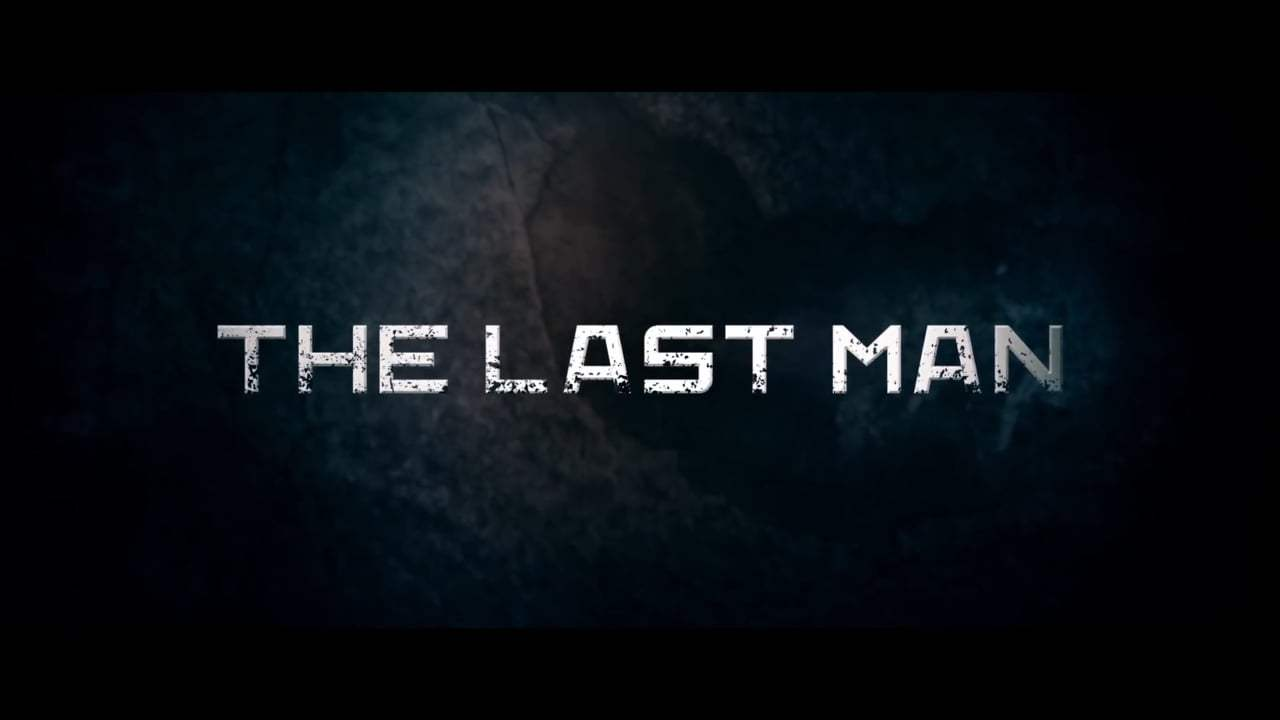 The Last Man Trailer (2019) Screen Capture #3
