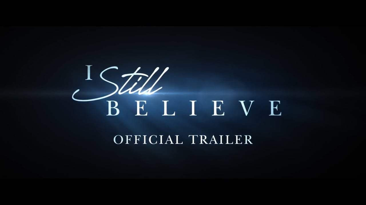I Still Believe Trailer (2020) Screen Capture #1