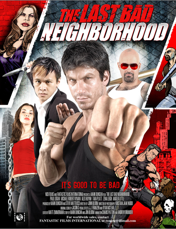 The Last Bad Neighborhood Poster #1