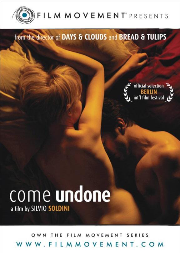 Come Undone (Cosa voglio di più) Poster #1