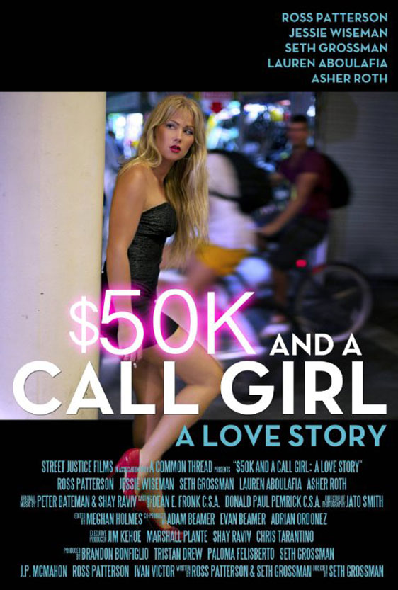 $50K and a Call Girl: A Love Story Poster #1