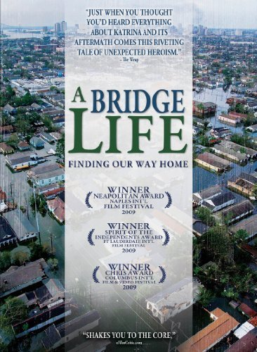 A Bridge Life: Finding Our Way Home Poster #1