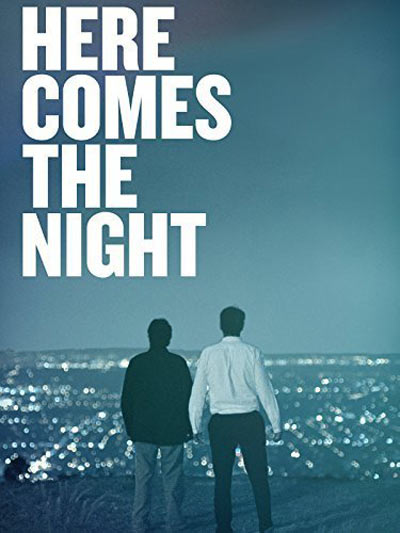 Here Comes the Night Poster #1